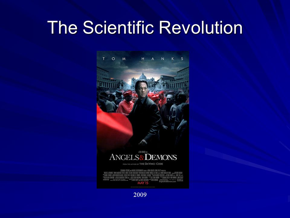 The Scientific Revolution 2009