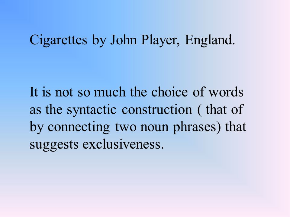 Cigarettes by John Player, England.