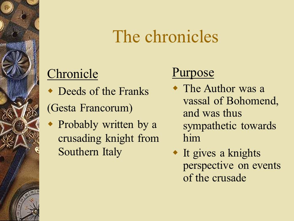 What is so important about some dead chroniclers.  The answer is really very simple.