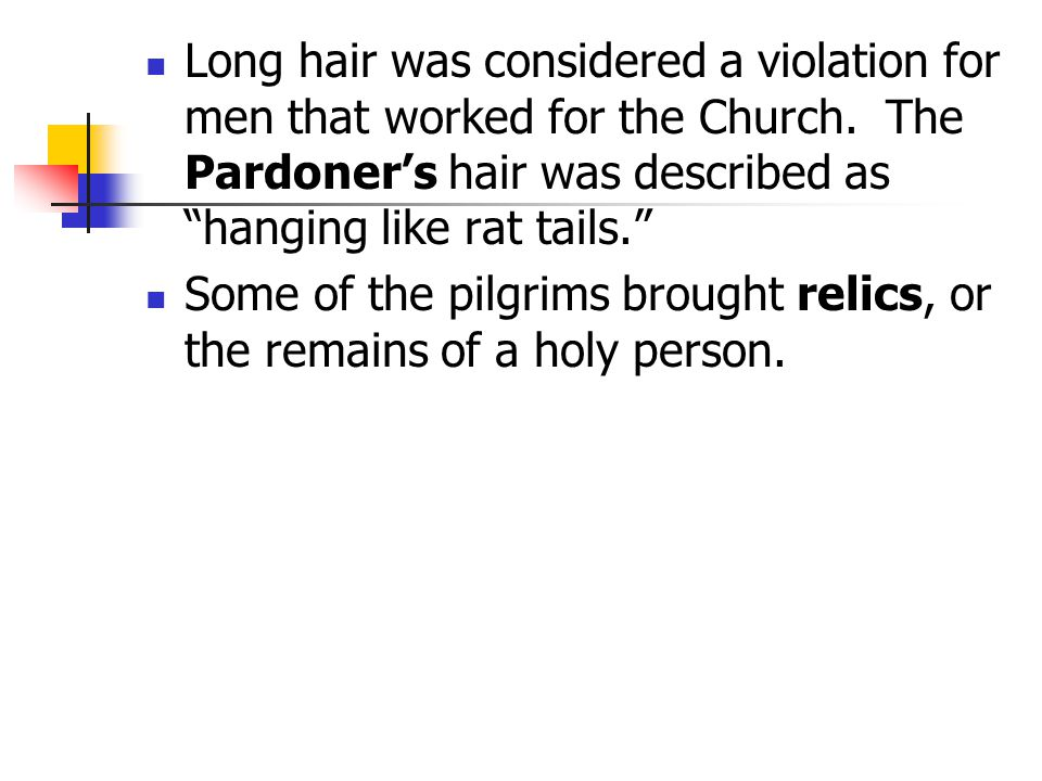 Long hair was considered a violation for men that worked for the Church.