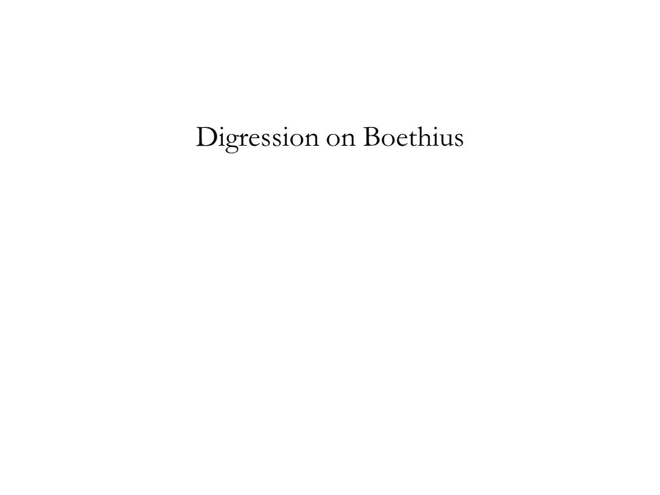 Digression on Boethius