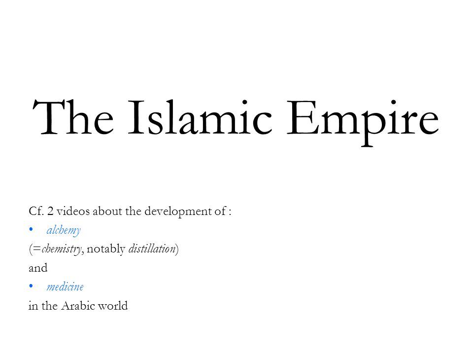 The Islamic Empire Cf.