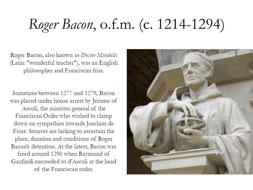 Roger Bacon, o.f.m.(c.