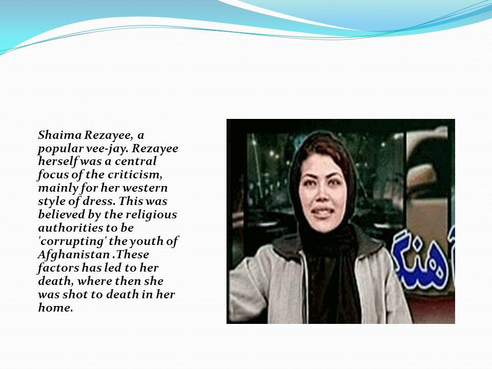 Shaima Rezayee, a popular vee-jay.