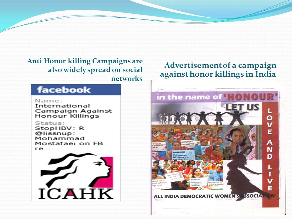 Anti Honor killing Campaigns are also widely spread on social networks Advertisement of a campaign against honor killings in India