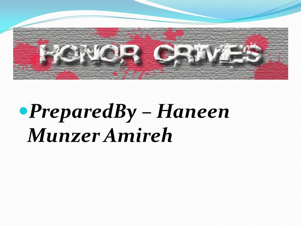 PreparedBy – Haneen Munzer Amireh