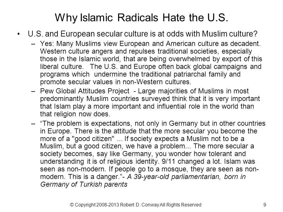 © Copyright 2008-2013 Robert D. Conway All Rights Reserved10 Muslims in Europe Source: BBC