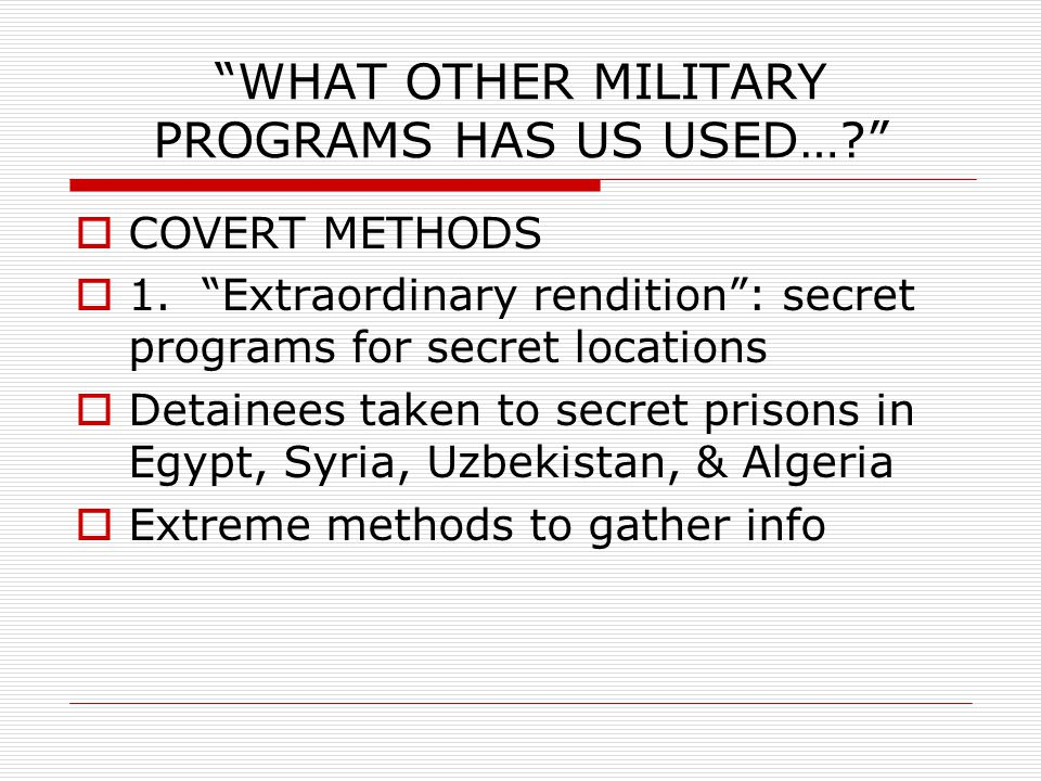 #2  Guantanamo Bay  Black site CIA  Prisons—Obama wants them closed