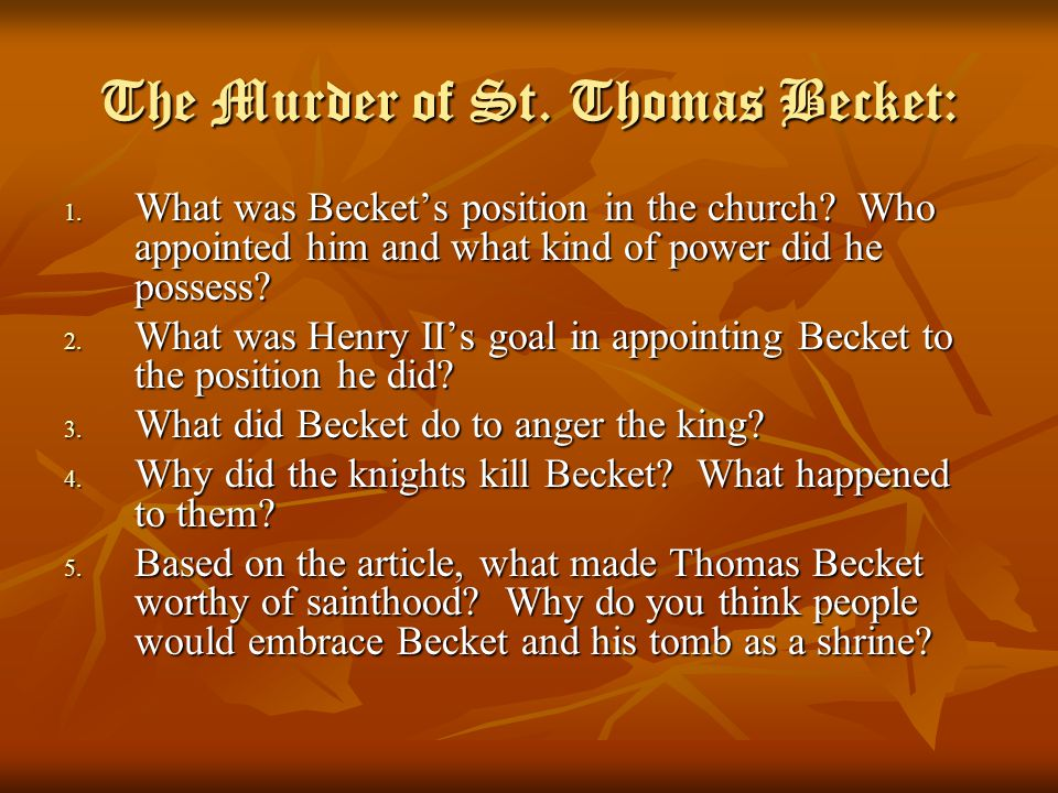 The Murder of St. Thomas Becket: 1. What was Becket's position in the church.