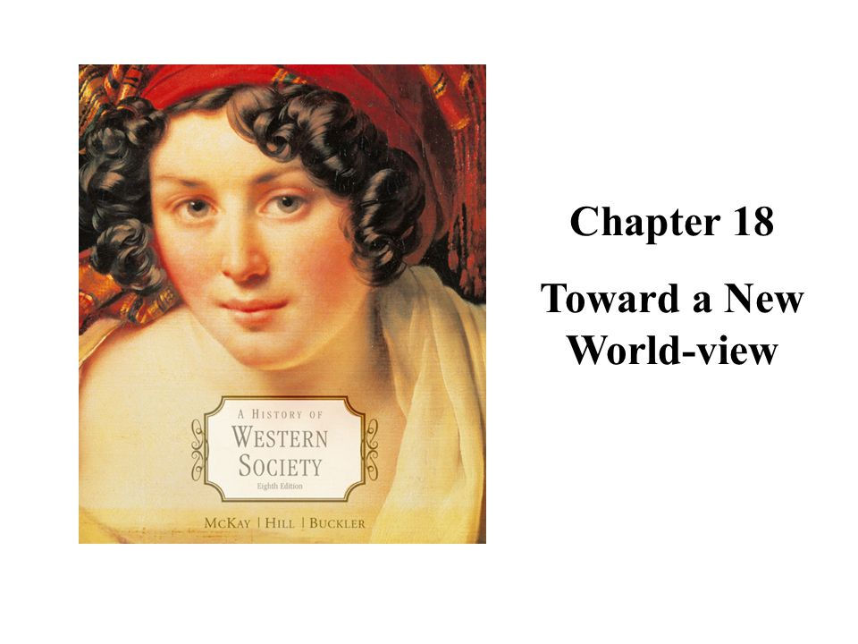 Chapter 18 Toward a New World-view Cover Slide