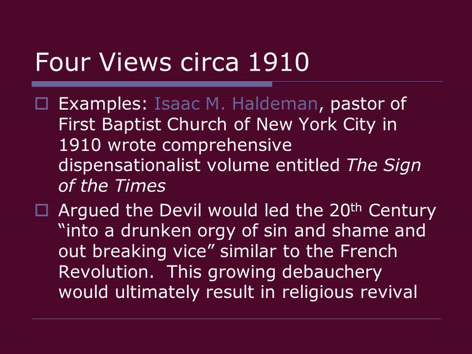 Four Views circa 1910  Examples: Isaac M.