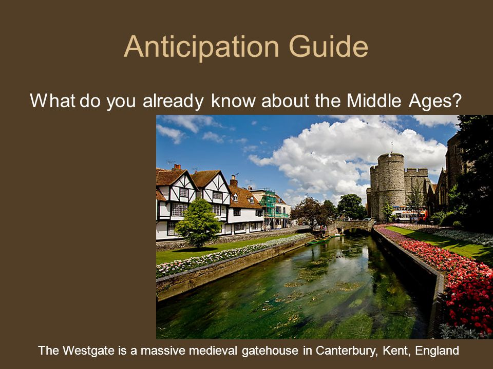 Anticipation Guide What do you already know about the Middle Ages.