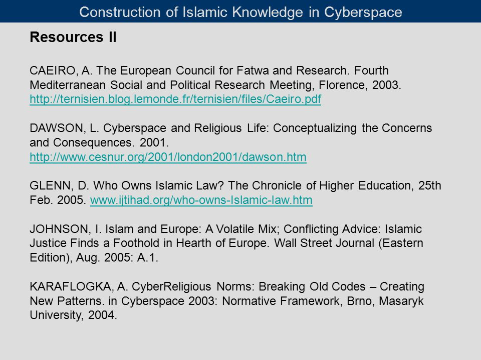 Resources II CAEIRO, A. The European Council for Fatwa and Research.
