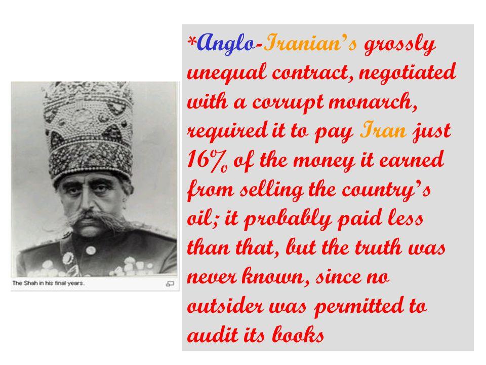 Mossadegh was highly emotional but scrupulously honest.