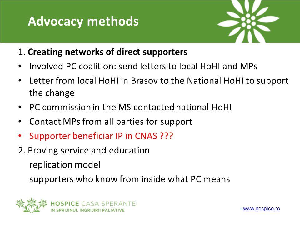 –www.hospice.rowww.hospice.ro Advocacy methods 1.