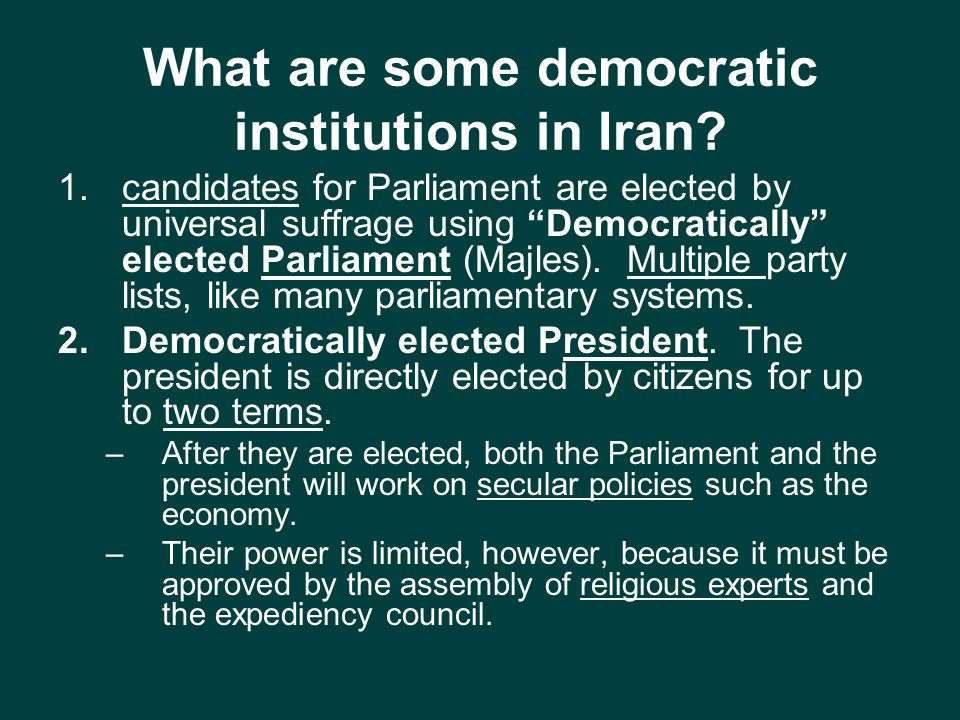What are some democratic institutions in Iran.