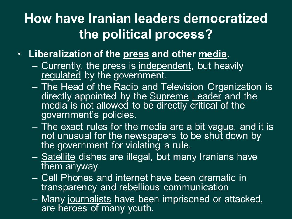 How have Iranian leaders democratized the political process.