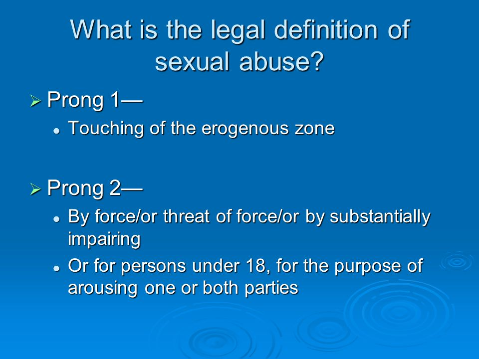 What is the legal definition of sexual abuse.