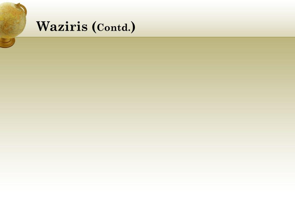 Waziris ( Contd. )