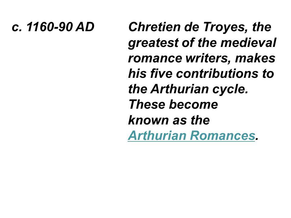 c.1160-80 AD Marie de France writes Lais (Lays), a collection of short poems.
