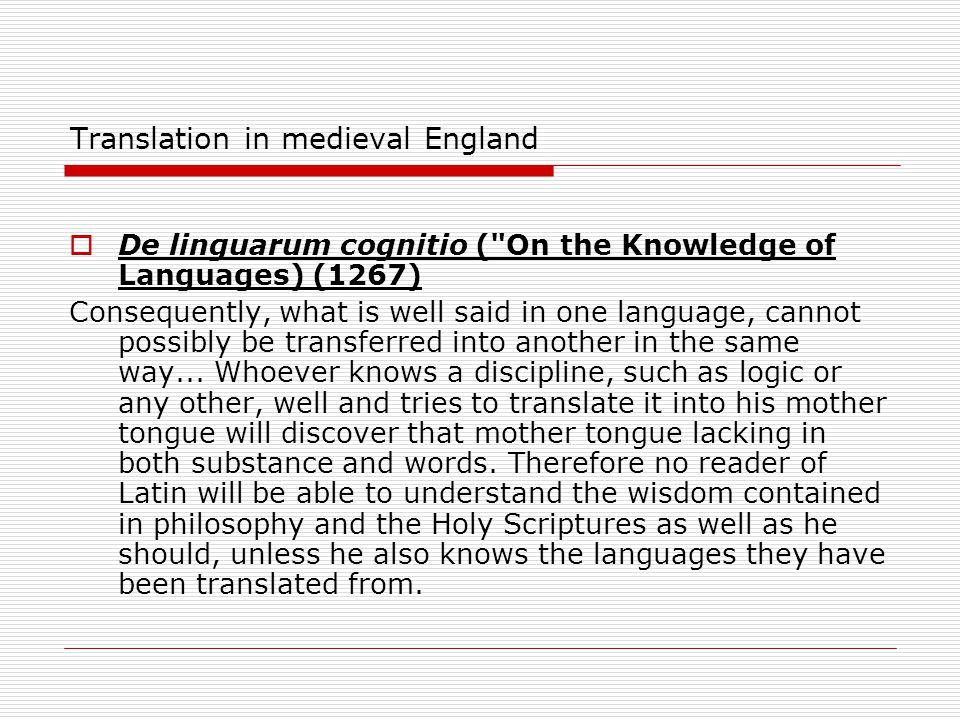 Translation in medieval England  De linguarum cognitio (