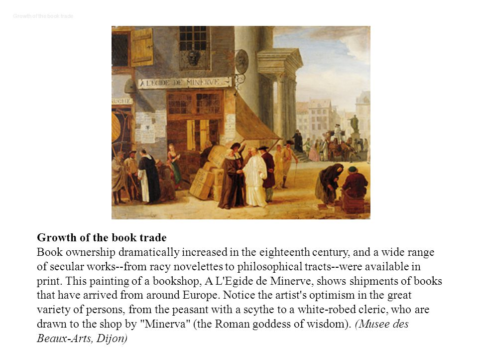 The Enlightenment Started as a response to lack of political mobility in society (monarchy).