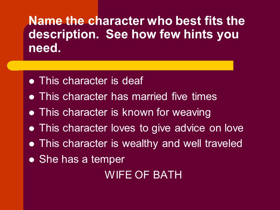 Name the character who best fits the description. See how few hints you need. This character is deaf This character has married five times This charac