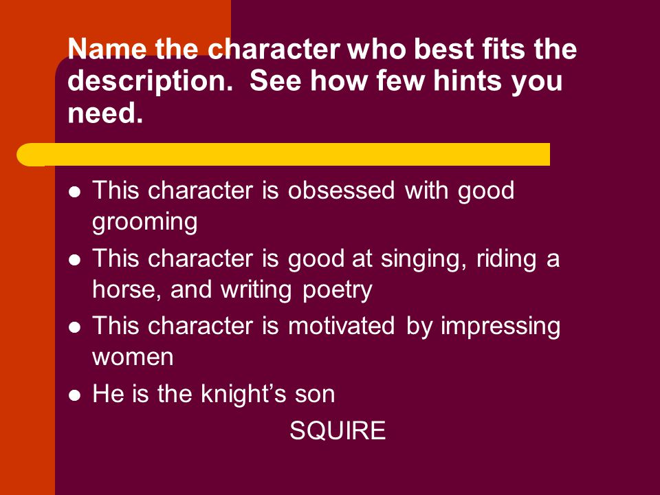 Name the character who best fits the description. See how few hints you need. This character is obsessed with good grooming This character is good at