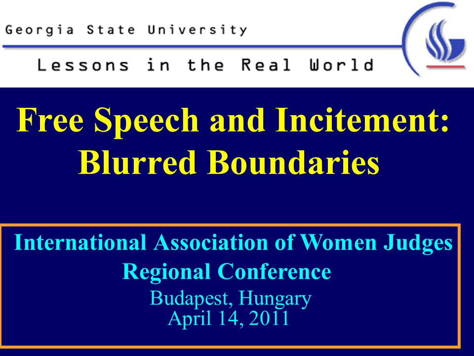 Limitation of First Amendment Virulent and even violent speech is protected in the U.S.