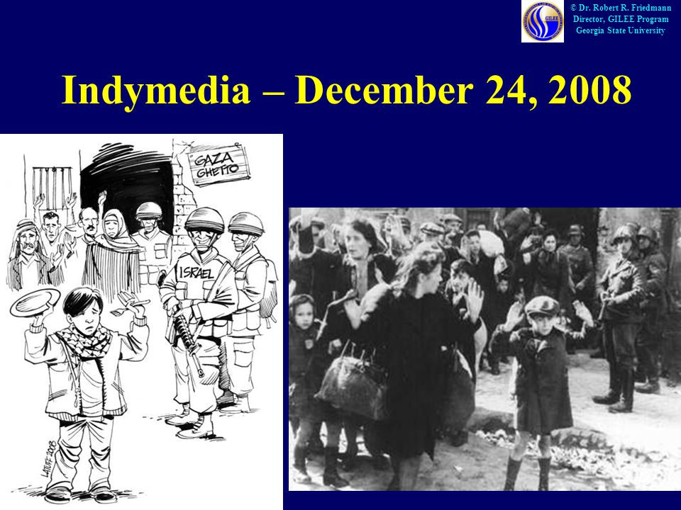 Indymedia – December 24, 2008 © Dr. Robert R.
