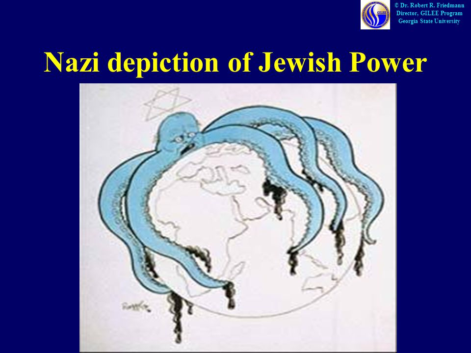 Nazi depiction of Jewish Power © Dr. Robert R.