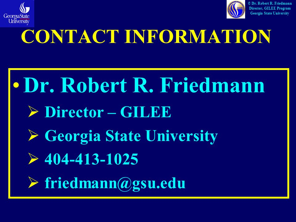 CONTACT INFORMATION Dr. Robert R.