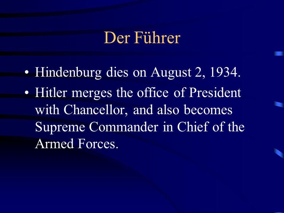 Der Führer Hindenburg dies on August 2, 1934.