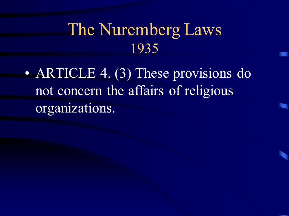 The Nuremberg Laws 1935 ARTICLE 4.