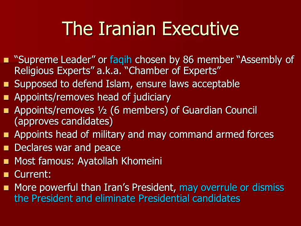 The Iranian Executive Supreme Leader or faqih chosen by 86 member Assembly of Religious Experts a.k.a.
