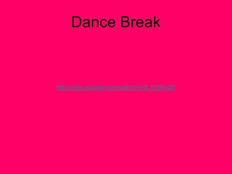 Dance Break http://www.youtube.com/watch?v=5L1tr0PIx20