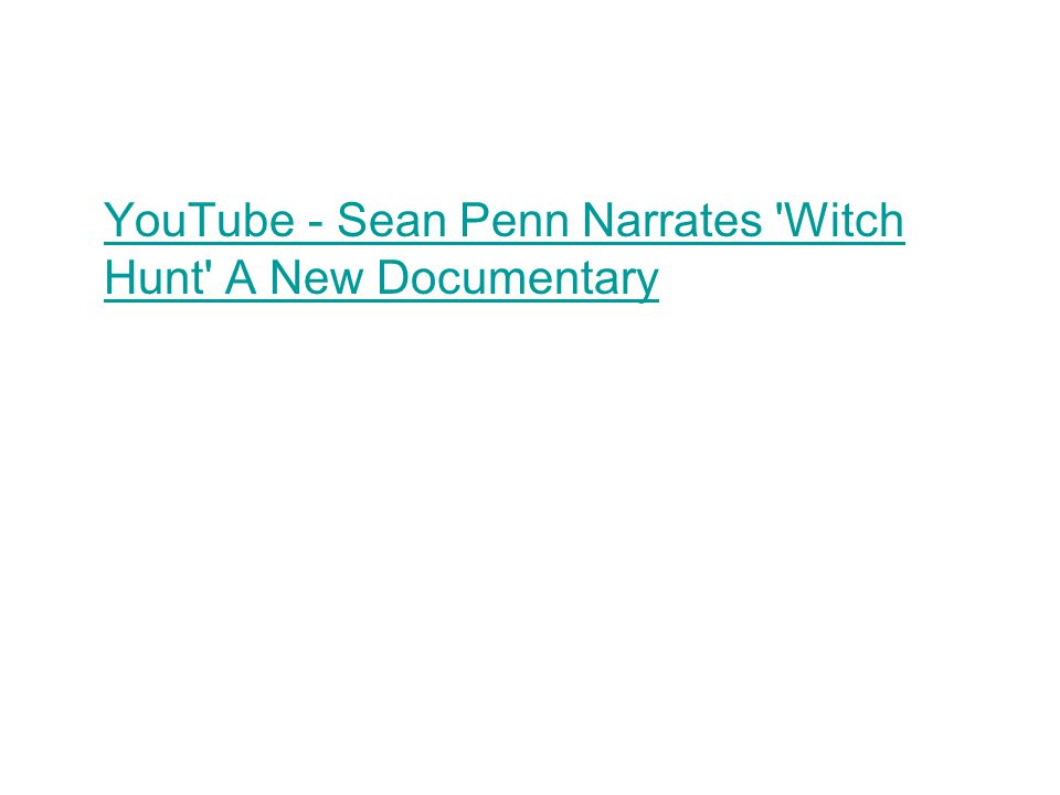 YouTube - Sean Penn Narrates Witch Hunt A New Documentary