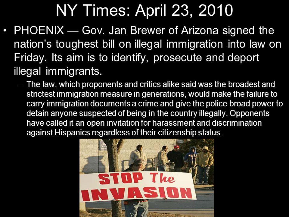 NY Times: April 23, 2010 PHOENIX — Gov.