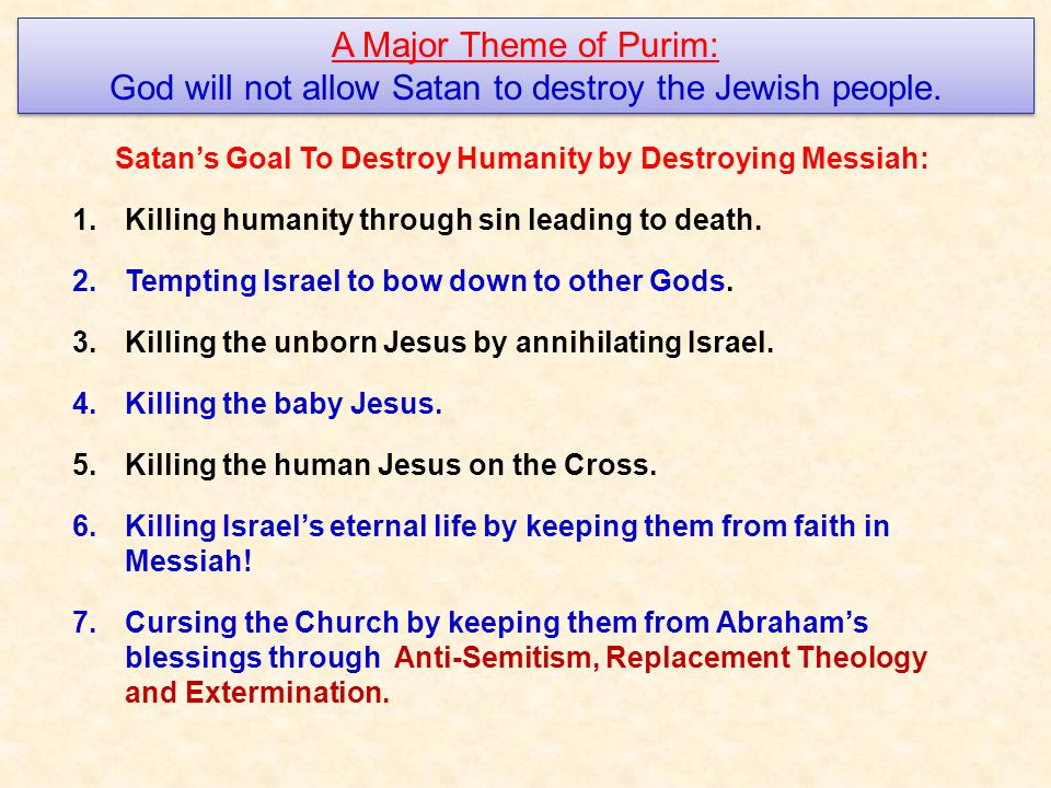 Satan's Goal To Destroy Humanity by Destroying Messiah: 1.Killing humanity through sin leading to death.