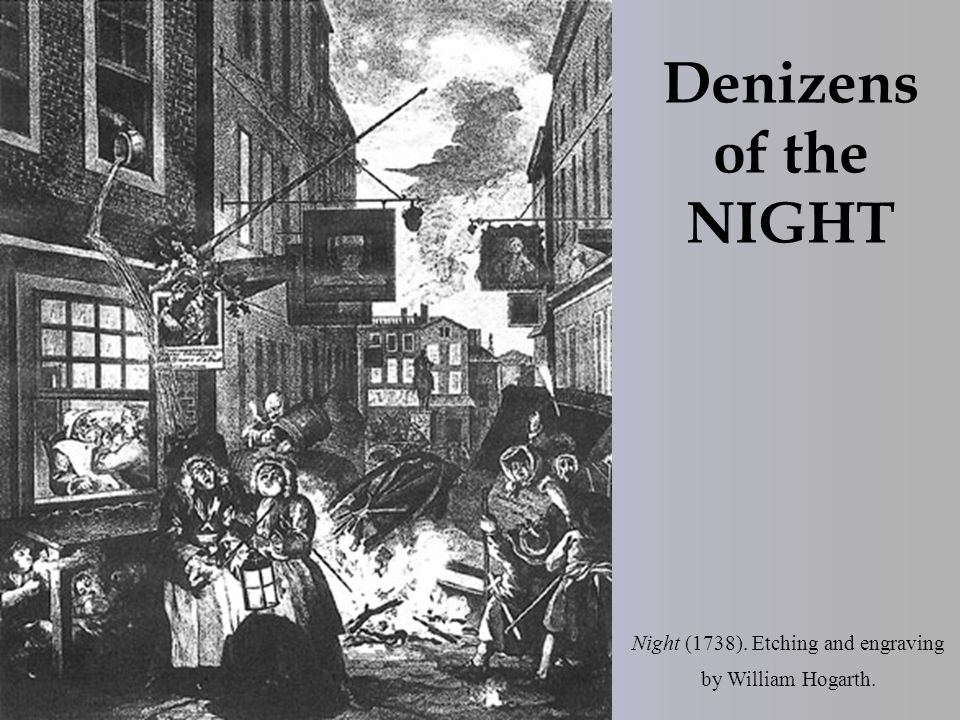 Night (1738). Etching and engraving by William Hogarth. Denizens of the NIGHT