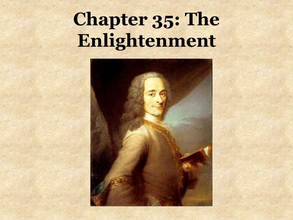 Chapter 35: The Enlightenment