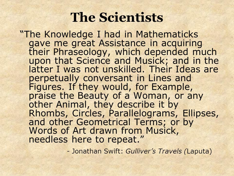 """""""The Knowledge I had in Mathematicks gave me great Assistance in acquiring their Phraseology, which depended much upon that Science and Musick; and in"""