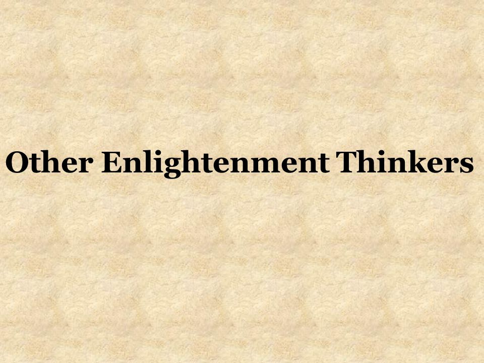 Other Enlightenment Thinkers