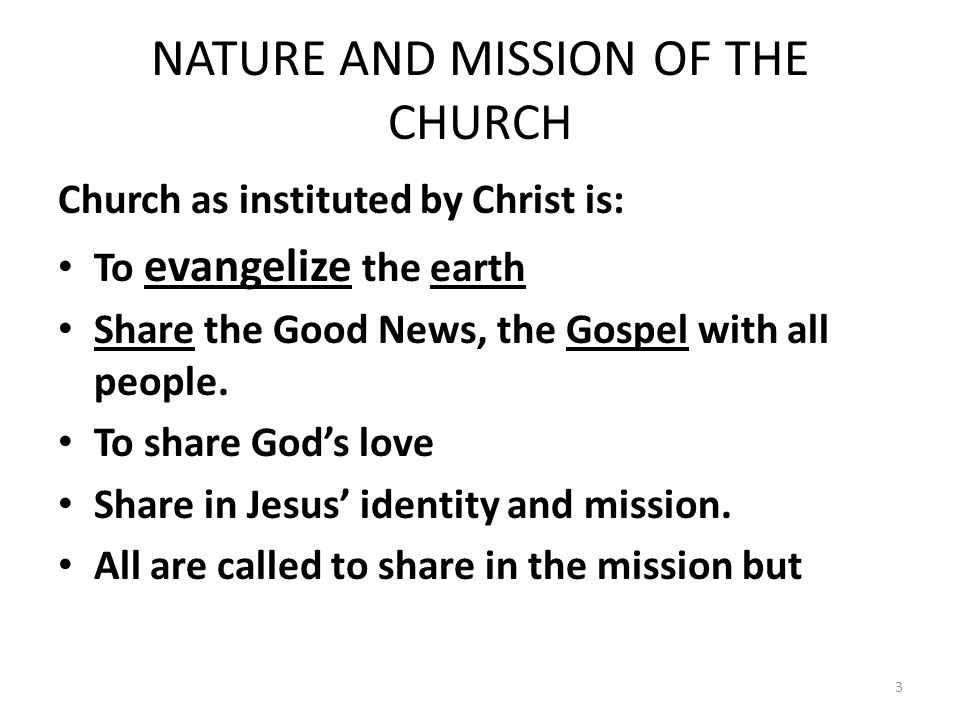 Mission of the Church The people of God that are the Church have a special vocation A call not just to personal holiness but to join in the mission of the Church.