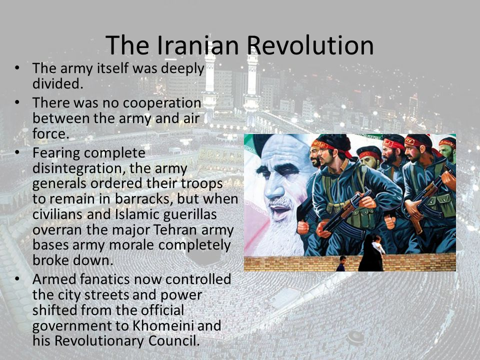 The Iranian Revolution The army itself was deeply divided.