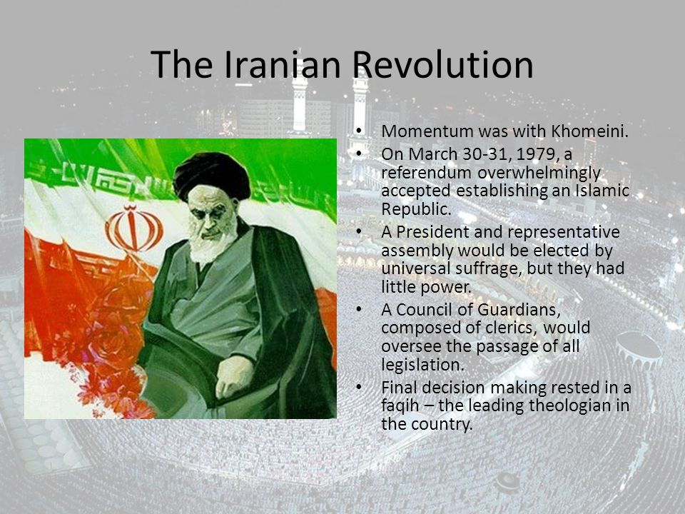 The Iranian Revolution Momentum was with Khomeini.