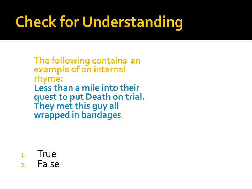 1. True 2. False