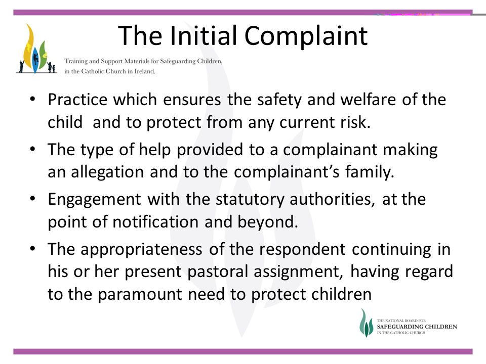 The Initial Complaint Practice which ensures the safety and welfare of the child and to protect from any current risk. The type of help provided to a
