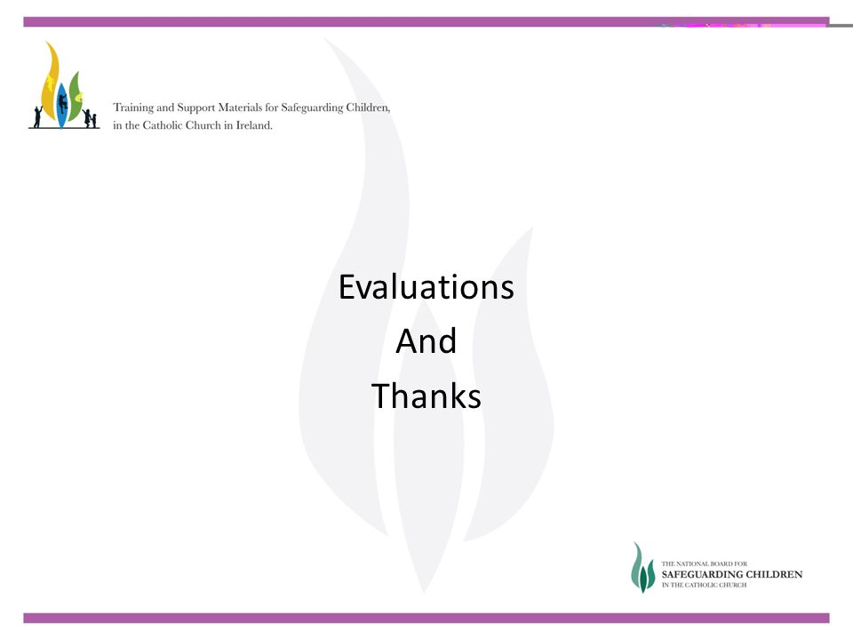 Evaluations And Thanks