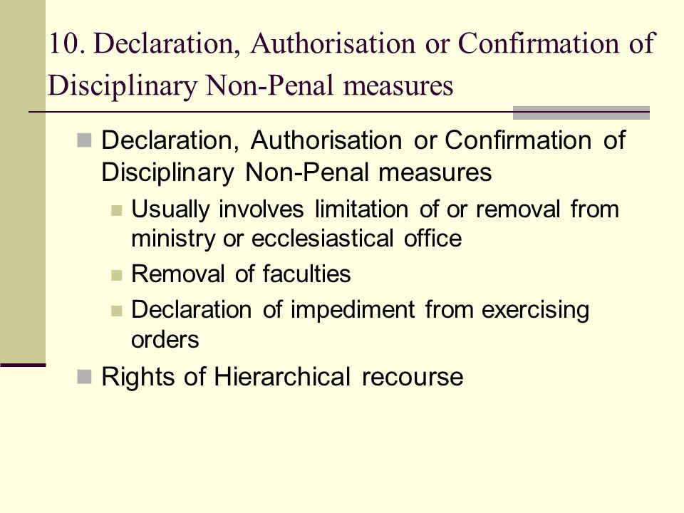 10. Declaration, Authorisation or Confirmation of Disciplinary Non-Penal measures Declaration, Authorisation or Confirmation of Disciplinary Non-Penal